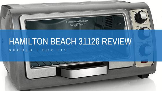 Hamilton Beach 31126 Review