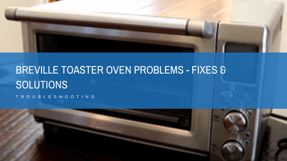 breville toaster oven problems